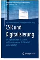 CSR und Digitalisierung. Der digitale Wandel als Chance und Herausforderung für Wirtschaft und Gesellschaft